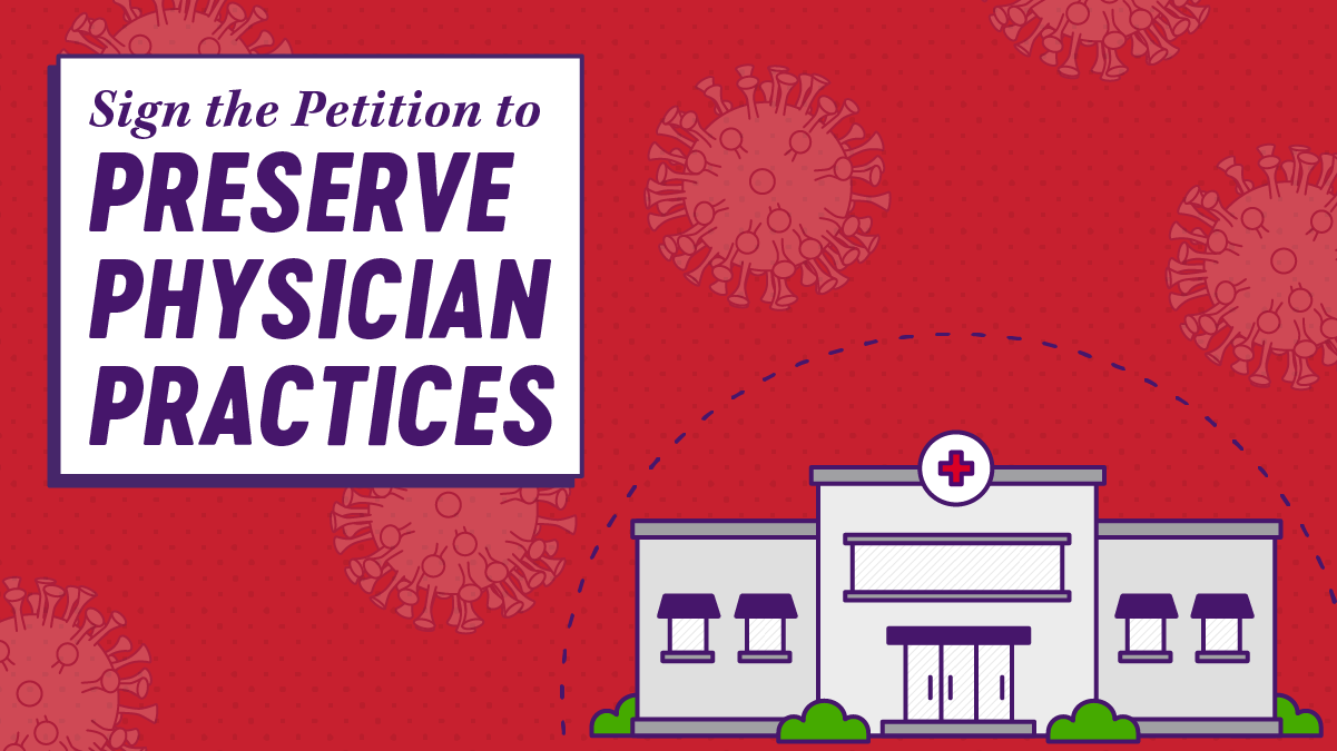 Sign the Petition to Preserve Physician Practices